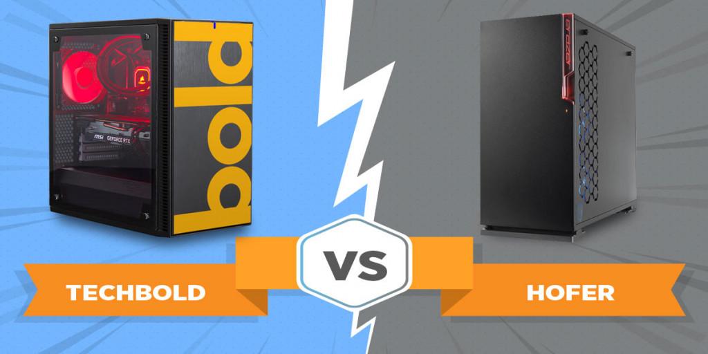 Gaming PC Vergleich: techbold gegen Hofer